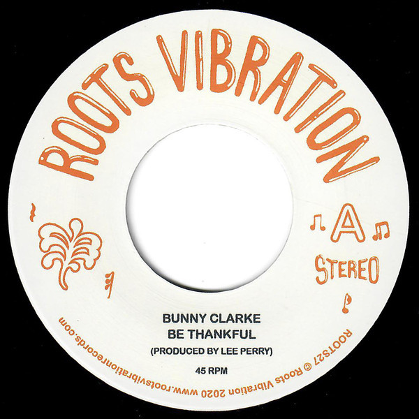Bunny Clarke ‎- Be Thankful 7""
