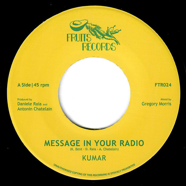 "Kumar - Message On Your Radio 7"""