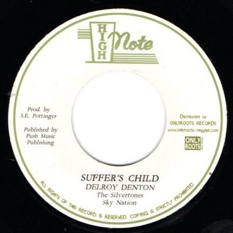 "Delroy Denton & The Silvertones - Suffer's Child 7"""