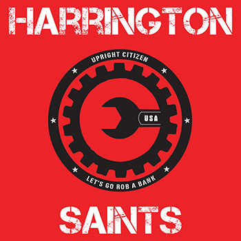 "Harrington Saints - Upright Citizen 7"""
