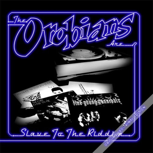 Orobians, The - Slave To The Riddim LP