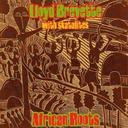 Lloyd Brevette with The Skatalites - African Roots LP (green)