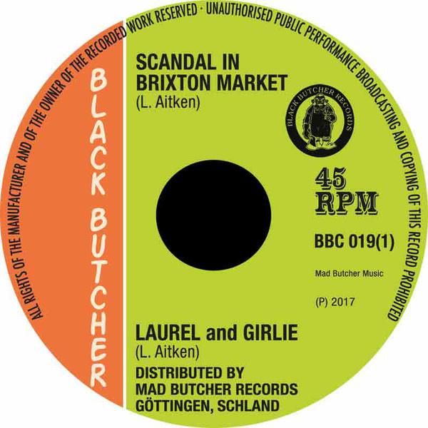 """Laurel Aitken - Scandal In Brixton Market / Soul Jerker 7"""""""