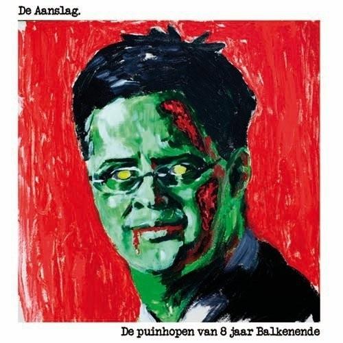 Aanslag, De - De Puinhopen Van 8 Jaar Balkenende LP