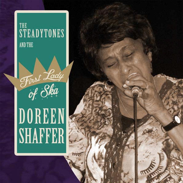Doreen Shaffer & The Steadytones - The First Lady Of Ska 7""