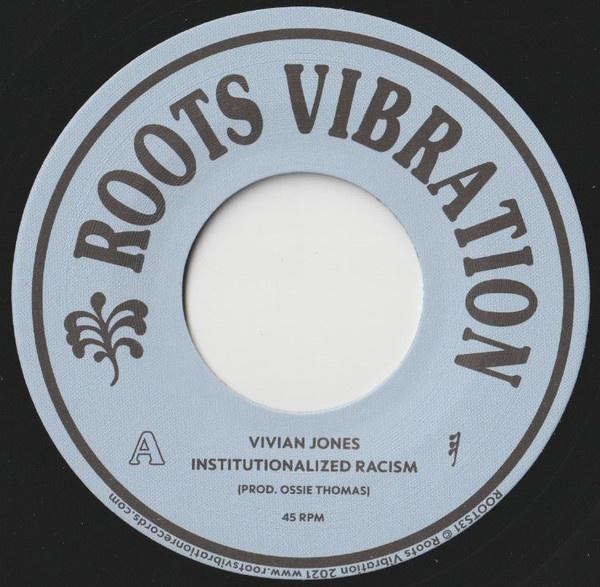 """Vivian Jones - Institutionalized Racism 7"""""""