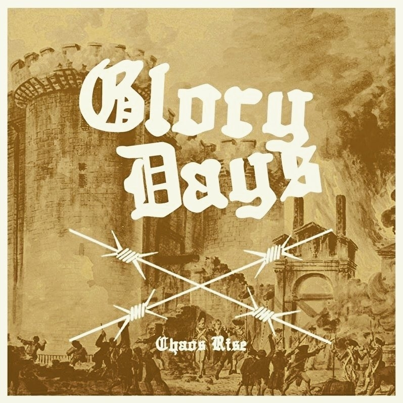 Glory Days - Chaos Rise EP