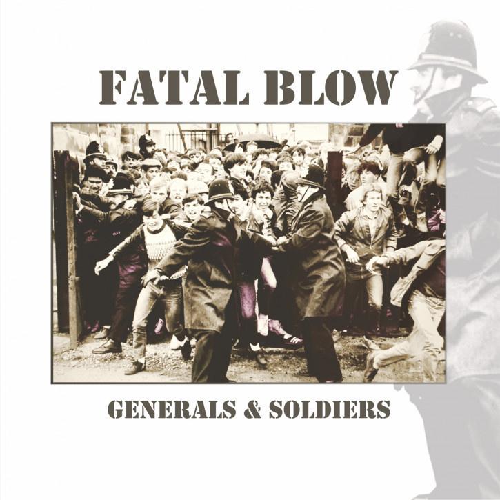 Fatal Blow - Generals & Soldiers LP + CD