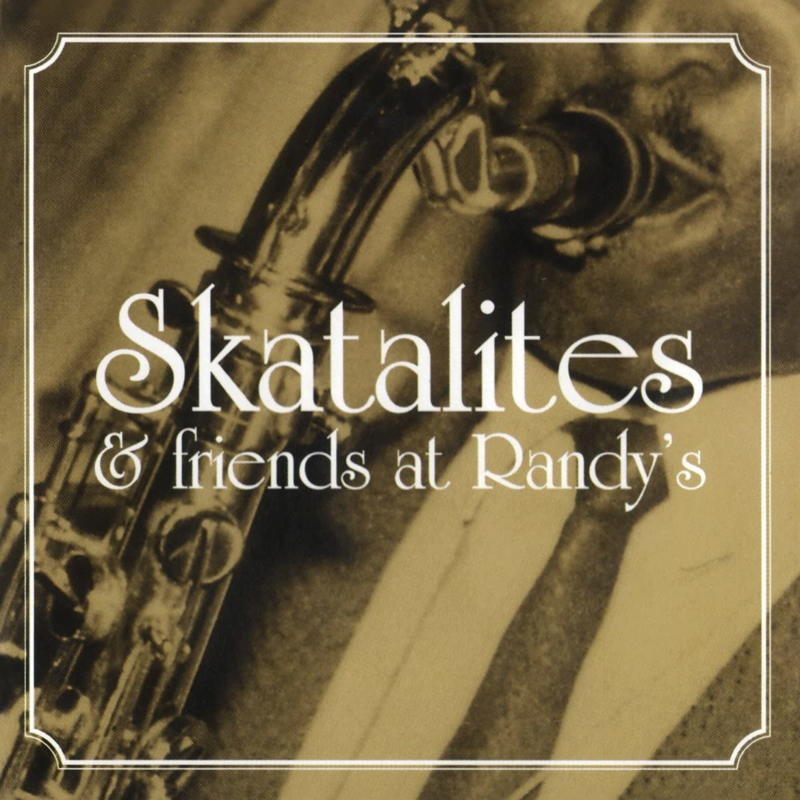The Skatalites & Friends - At Randy's LP