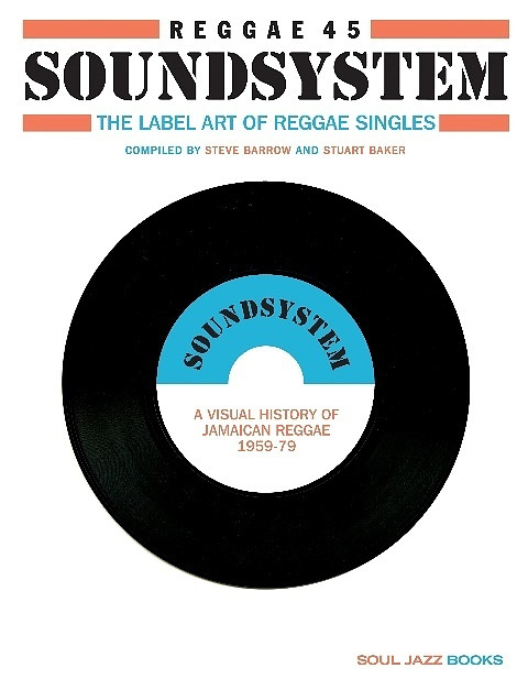 Steve Barrow & Noel Hawks - Reggae 45 Soundsystem BOOK
