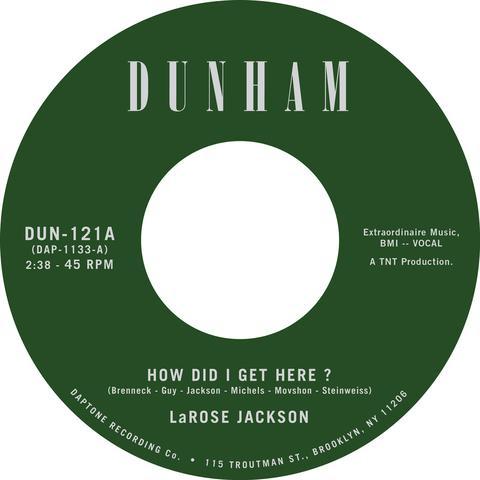 "Larose Jackson - How Did I Get Here? 7"""