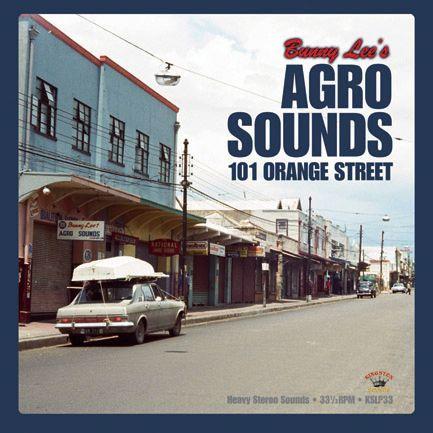 Various - Bunny Lee's Agro Sounds 101 Orange Street LP