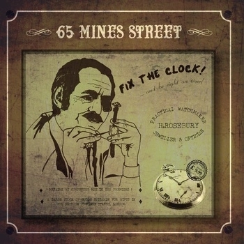 65 Mines Street - Fix The Clock! CD