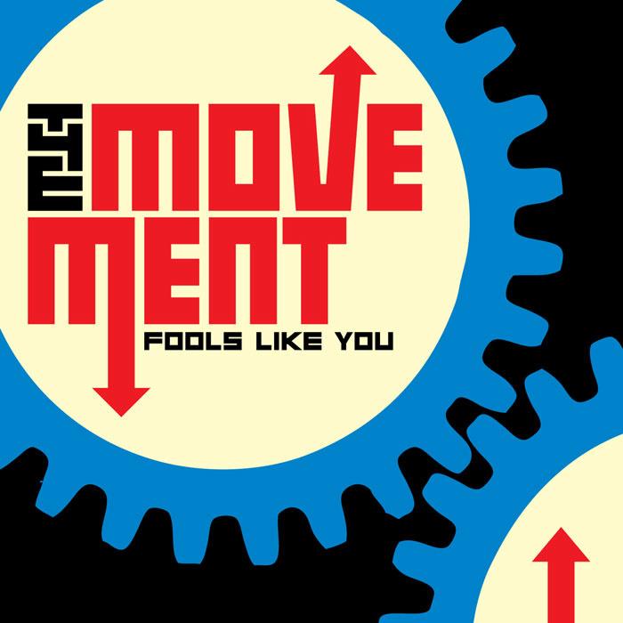 The Movement - Fools Like You LP (+ bonus tracks)