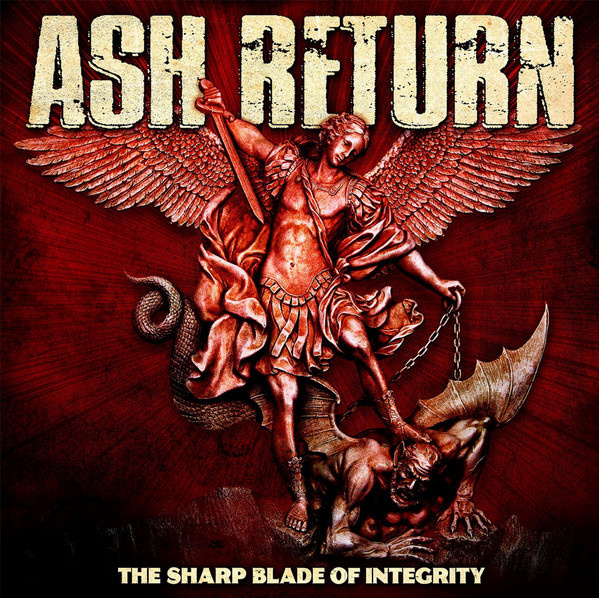 Ash Return - The Sharp Blade Of Integrity LP
