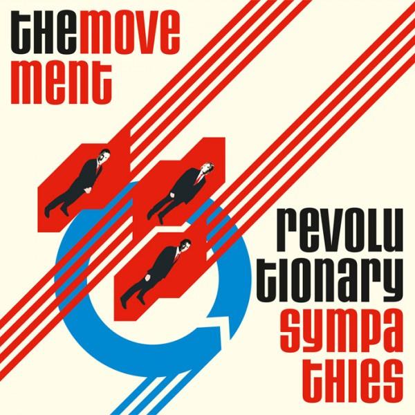 The Movement - Revolutionary Sympathies LP (+ bonus tracks)