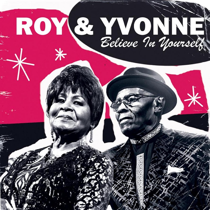 Roy & Yvonne - Believe In Yourself LP