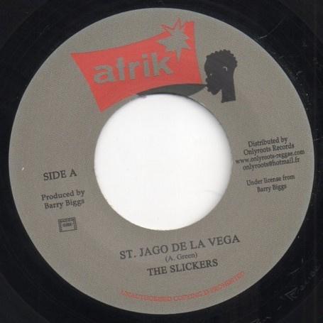 """The Slickers - St. Jago De La Vega 7"""""""