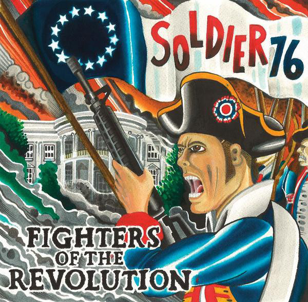 Soldier 76 – Fighters Of The Revolution EP