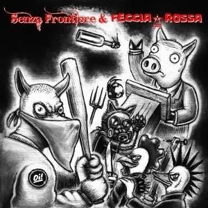 Senza Frontiere / Feccia Rossa - split EP