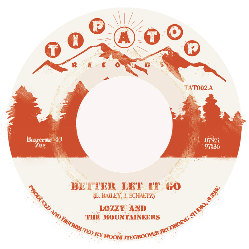 """Lozzy & The Mountaineers - Better Let It Go 7"""""""