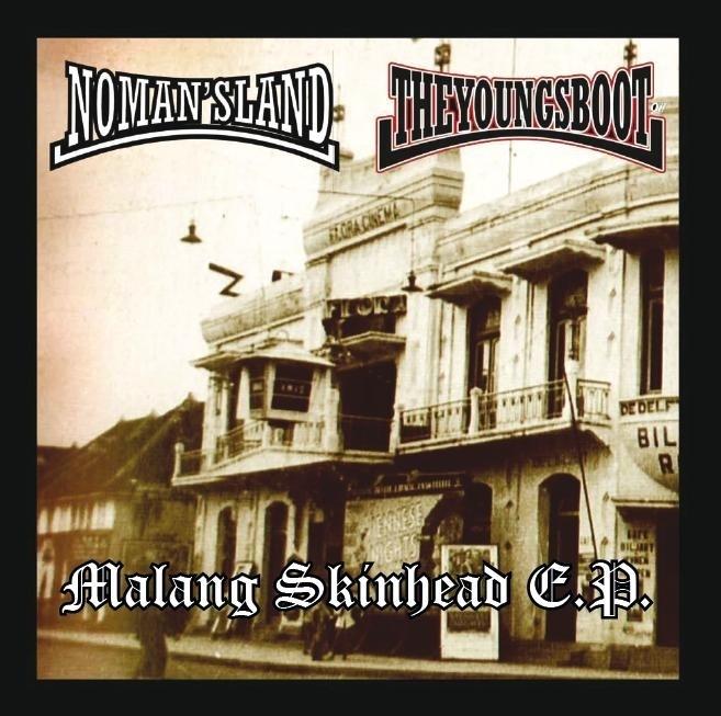 No Man's Land / The Young's Boot - Malang Skinhead E.P.