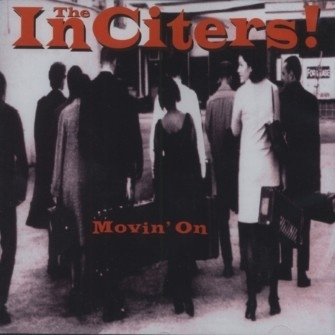 InCiters, The - Movin' On CD