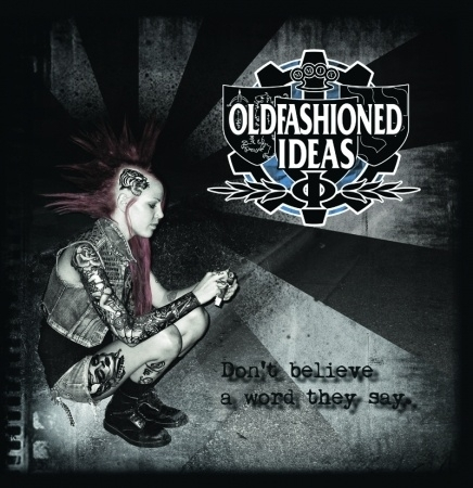 Oldfashioned Ideas - Don't believe a word they say LP