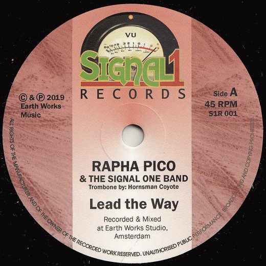 """Rapha Pico & The Signal One Band - Lead The Way 7"""""""