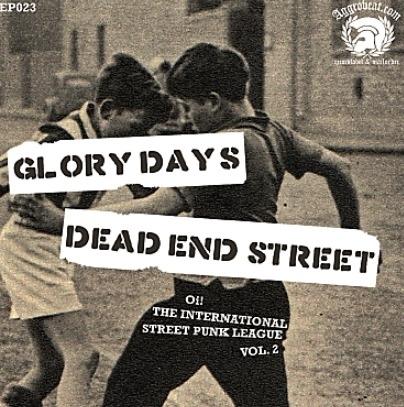 """Glory Days / Dead End Street - split 7"""""""