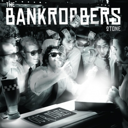 Bankrobbers, The - Our Times CD