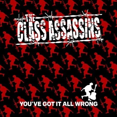 Class Assassins, The - You've Got It All Wrong CD
