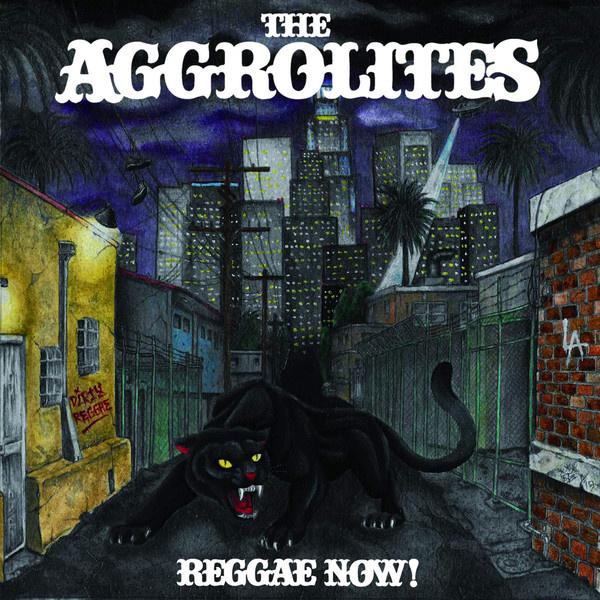 The Aggrolites - Reggae Now! LP