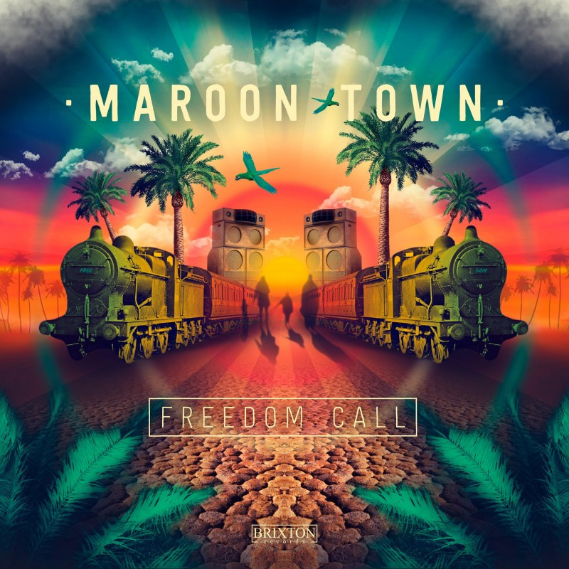Maroon Town - Freedom Call LP