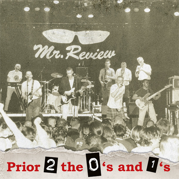 Mr. Review - Prior 2 The 0's and the 1's LP