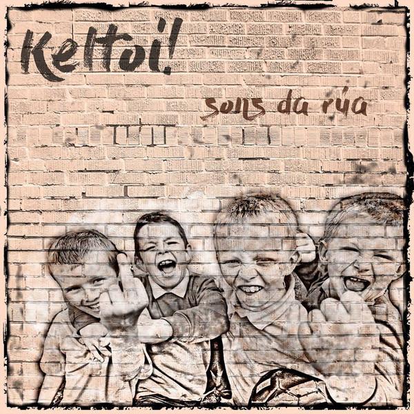 Keltoi! - Sons Da Rua LP + CD
