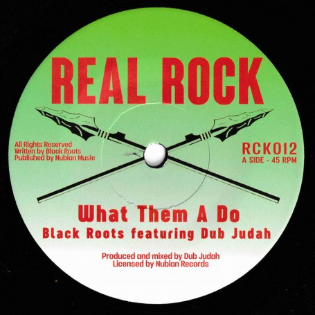 """Black Roots Feat. Dub Judah – What Them A Do 7"""""""
