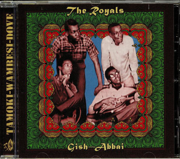 The Royals - Gish Abbai CD