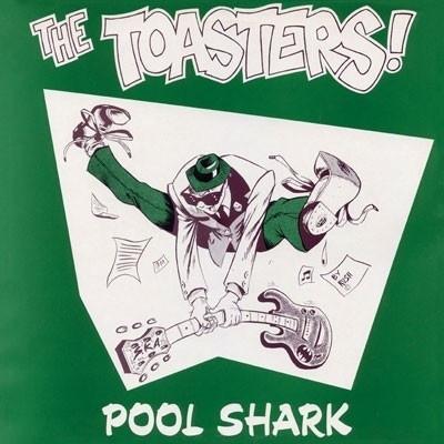 The Toasters - Pool Shark LP