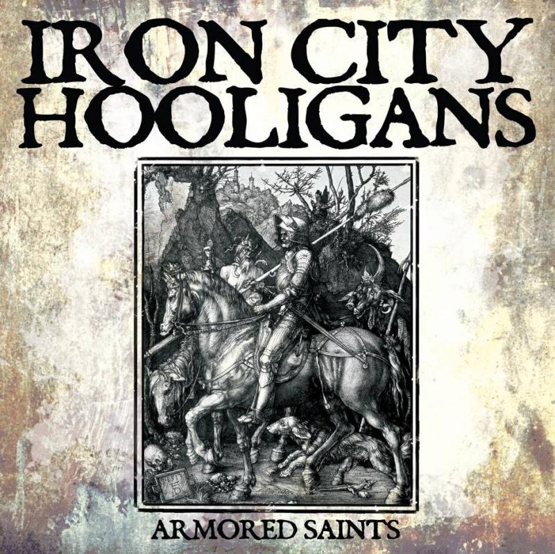 "Iron City Hooligans - Armored Saints 12"" maxi EP"