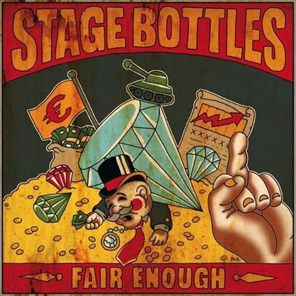 Stage Bottles - Fair Enough LP
