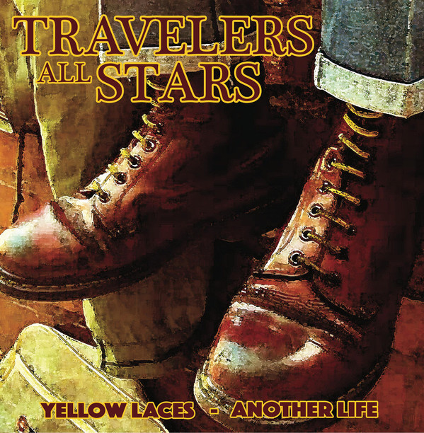 """Travelers All Stars - Yellow Laces / Another Life 7"""""""