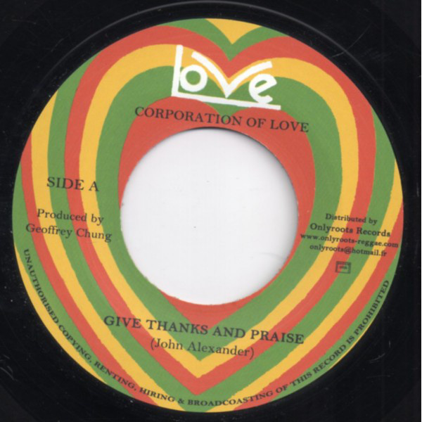 Corporation Of Love - Give Thanks And Praise 7""