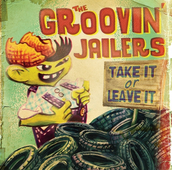 Groovin' Jailers, The - Take It Or Leave It LP
