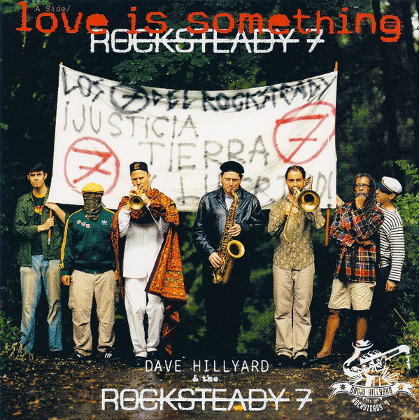 """Dave Hillyard & The Rocksteady 7 - Love Is Something / United Front 7"""""""