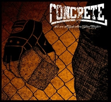 Concrete - We're all subculture street troopers CD