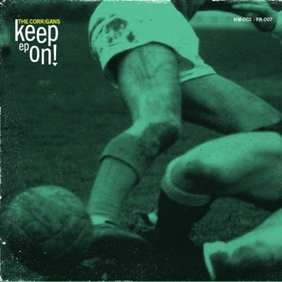 Corrigans, The - Keep On! EP