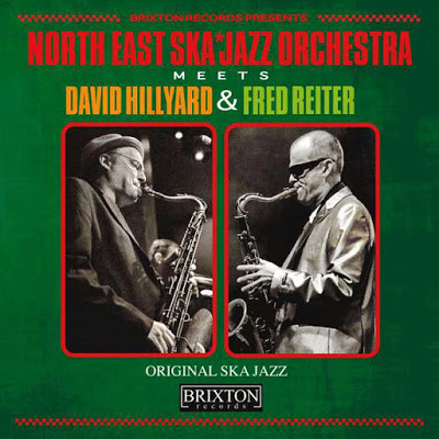 "North East Ska Jazz Orchestra - Meets David Hillyard & Fred Reiter 7"""