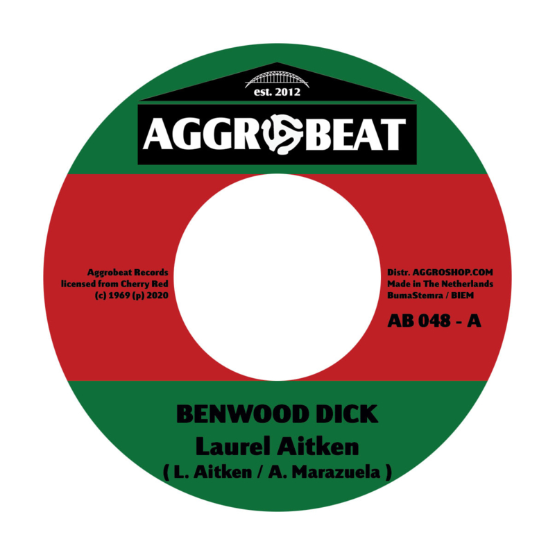 Laurel Aitken - Benwood Dick / Apollo 12 7""