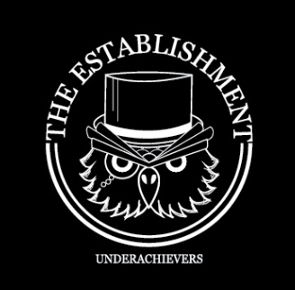 The Establishment - Underachievers EP